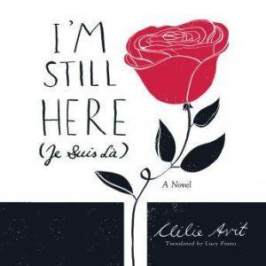 I'm Still Here (Je Suis Là), Clelie Avit