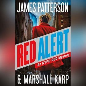 Red Alert: An NYPD Red Mystery, James Patterson