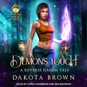 Demon's Touch A Reverse Harem Tale, Dakota Brown