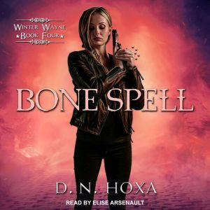 Bone Spell, D.N. Hoxa