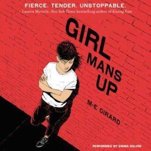 Girl Mans Up, M-E Girard