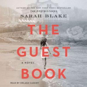 The Guest Book: A Novel, Sarah Blake