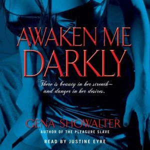 Awaken Me Darkly, Gena Showalter