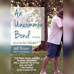 An Uncommon Bond, Jeff Brown