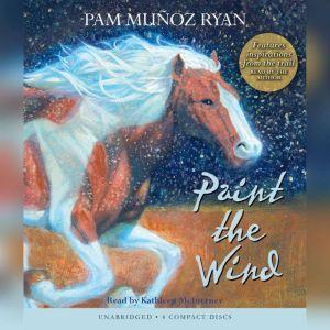 Paint the Wind, Pam Muoz Ryan