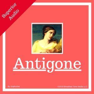 Antigone [unabridged], Sophocles