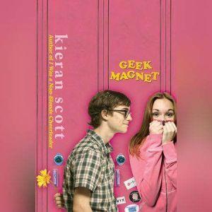 Geek Magnet, Kieran Scott