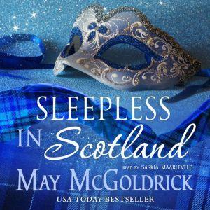 Sleepless in Scotland, May McGoldrick