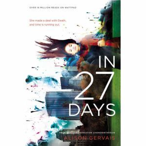 In 27 Days, Alison Gervais
