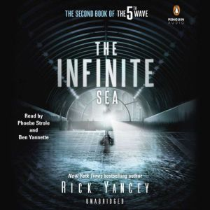 The Infinite Sea: The Second Book of the 5th Wave Series, Rick Yancey