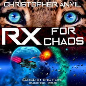 Prescription for Chaos, Christopher Anvil