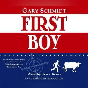 First Boy, Gary D. Schmidt