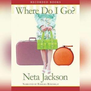 Where Do I Go, Neta Jackson