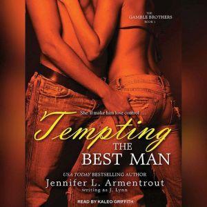 Tempting the Best Man, Jennifer L. Armentrout