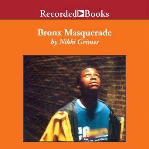 Bronx Masquerade, Nikki Grimes