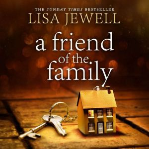 Friend of the Family, A, Lisa Jewell