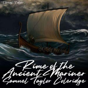 Rime of the Ancient Mariner, Samuel Taylor Coleridge