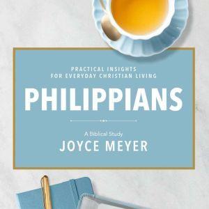 Philippians A Biblical Study, Joyce Meyer