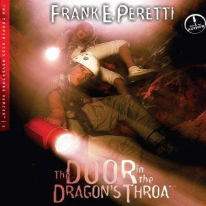 The Door in the Dragon's Throat, Frank E Peretti