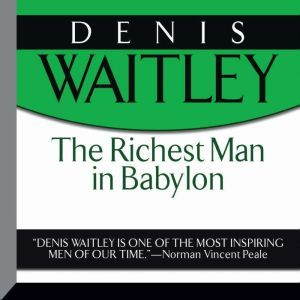 The Richest Man in Babylon, George S. Clason