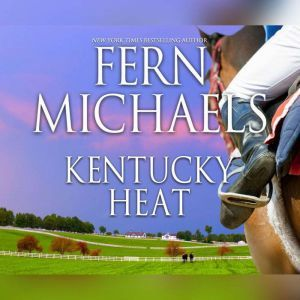 Kentucky Heat, Fern Michaels