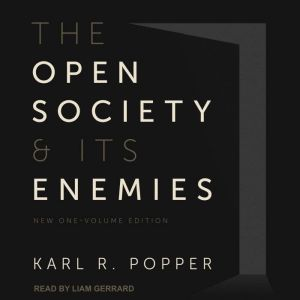 The Open Society and Its Enemies New One-Volume Edition, Karl Popper