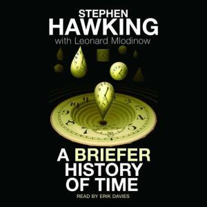 A Briefer History of Time, Stephen Hawking