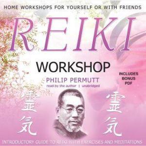 Reiki Workshop, Philip Permutt