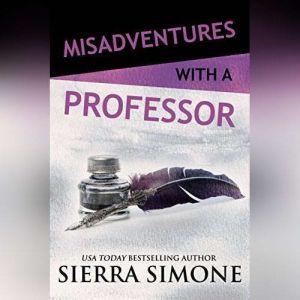 Misadventures with a Professor, Sierra Simone