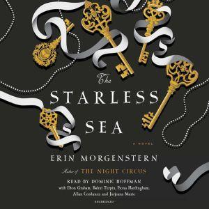 The Starless Sea: A Novel, Erin Morgenstern