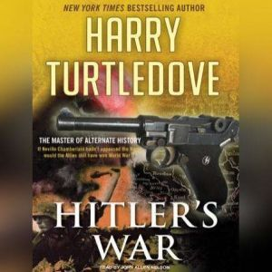 Hitler's War, Harry Turtledove