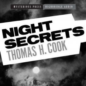 Night Secrets: A Frank Clemons Mystery, Thomas H. Cook