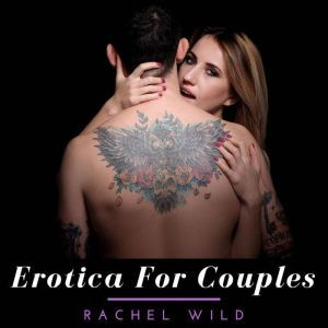 Erotica for couples, Rachel Wild