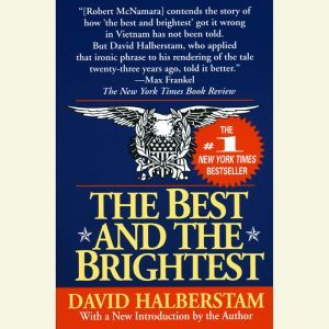 The Best and the Brightest, David Halberstam