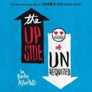 The Upside of Unrequited, Becky Albertalli