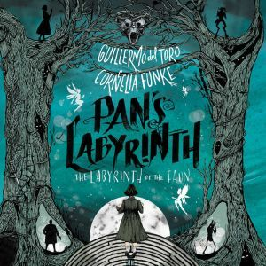 Pan's Labyrinth: The Labyrinth of the Faun, Guillermo del Toro