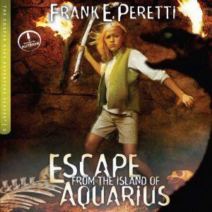 Escape from the Island of Aquarius, Frank E Peretti