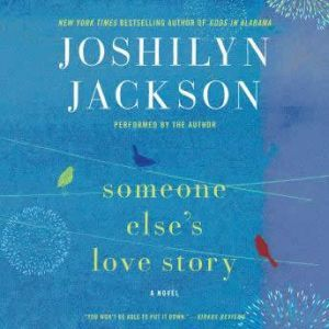 Someone Else's Love Story, Joshilyn Jackson