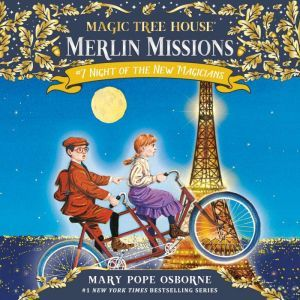 Magic Tree House #35: Night of the New Magicians, Mary Pope Osborne