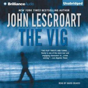 The Vig, John Lescroart