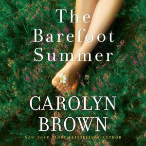 The Barefoot Summer, Carolyn Brown