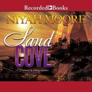 Sand Cove, Niyah Moore