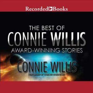The Best of Connie Willis: Award-Winning Stories, Connie Willis