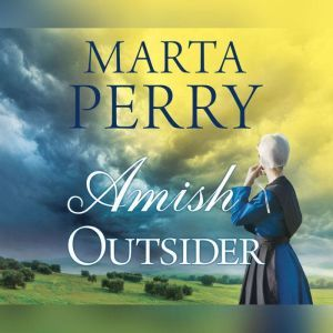 Amish Outsider, Marta Perry