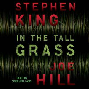 In the Tall Grass, Stephen King