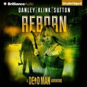 Reborn, Kate Danley