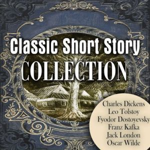 Classic Short Story Collection, Charles Dickens