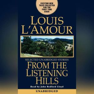 From the Listening Hills, Louis L'Amour