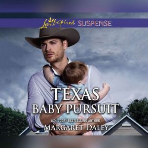 Texas Baby Pursuit, Margaret Daley