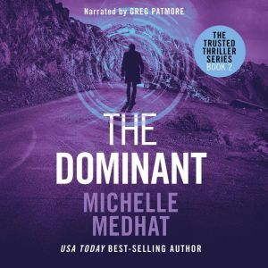 The Dominant, Michelle Medhat